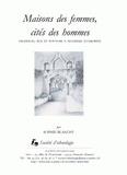 Sophie Blanchy - Maisons des femmes, cités des hommes - Filiation, âge et pouvoir à Ngazidja (Comores).