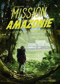 Sophie Blitman - Mission Amazonie.
