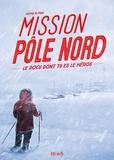 Sophie Blitman - Mission Pôle nord.