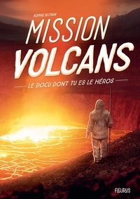Sophie Blitman et  Dofresh - Mission volcans.