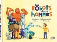 Sophie Blitmann et Céline Manillier - Des robots et des hommes - Robotique et intelligence artificielle.