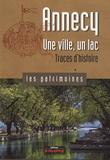 Sophie Bloch et Annie Crouzet - Annecy, une ville, un lac - Traces d'histoire.