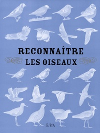 Sophie Bogrow et Brigitte Bulard-Cordeau - Reconnaître les oiseaux.