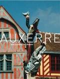 Sophie Boiré et Arnaud Barbet-Massin - Auxerre - Hier, aujourd'hui, demain.
