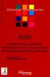 Sophie Boisseau du Rocher - Asie - Catastrophes naturelles, dynamisme socio-économique et questionnements politiques.