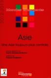 Sophie Boisseau du Rocher - Asie - Une Asie toujours plus centrale.