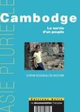 Sophie Boisseau du Rocher - Cambodge - La survie d'un peuple.