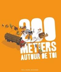 Sophie Bordet-Pétillon et Nadine Mouchet - 200 métiers autour de toi.
