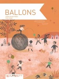 Sophie Bordet-Pétillon et Suzy Vergez - Ballons.