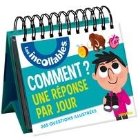Sophie Bordet-Petillon et Sophie Bresdin - Comment ? - Une réponse par jour - 365 questions illustrées.