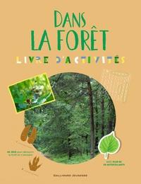 Sophie Bordet-Petillon et Cécile Boyer - Dans la forêt - Livre d'activités 8 à 11 ans.