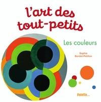 Sophie Bordet-Pétillon - Les couleurs.