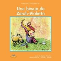 Sophie Boucher - Une bévue de Zarah-Violette.