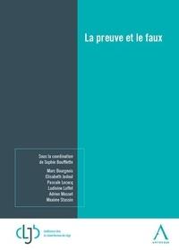 Sophie Boufflette - La preuve et le faux.