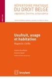 Sophie Boufflette et Arianne Salvé - Usufruit, usage et habitation - Aspect civils.