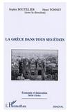 Sophie Boutillier et Henri Tonnet - La Grèce dans tous ses états.
