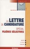 Sophie Boutillier - La lettre de candidature - Spécial filières sélectives.