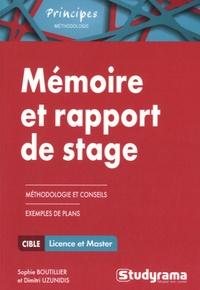 Sophie Boutillier et Dimitri Uzunidis - Mémoire et rapport de stage - Méthodologie approfondie.