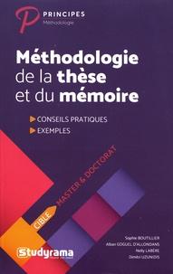 Sophie Boutillier et Alban Goguel d'Allondans - Méthodologie de la thèse et du mémoire.
