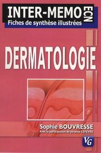 Sophie Bouvresse - Dermatologie - Fiches de synthèse illustrées.