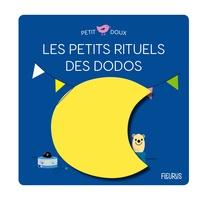 Sophie Bouxom - Les petits rituels du dodo.