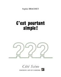 Sophie Brachet - C'est pourtant simple !.