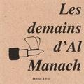 Sophie Braganti et Patrick Joquel - Les demains d'Al Manach.