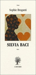 Sophie Braganti - Silvia Baci.