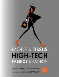 Sophie Bramel et Patricia Poiré - Mode & Tissus - High-Tech.