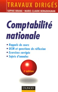 Comptabilité nationale- Rappels de cours, Questions de réflexion, Exercices d'entraînement, Annales corrigées - Sophie Brana |