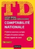 Sophie Brana et Marie-Claude Bergouignan - Comptabilité nationale - QCM et exercices corrigés, sujets d'examens corrigés, avec rappels de cours.