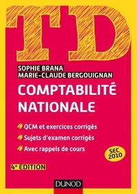 Sophie Brana et Marie-Claude Bergouignan - TD - Comptabilité nationale - 4e éd..