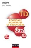 Sophie Brana et Michel Cazals - TD - Économie monétaire et financière - 4e éd. - Travaux dirigés.