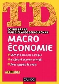 Sophie Brana et Marie-Claude Bergouignan - TD Macroéconomie - 5e édition.
