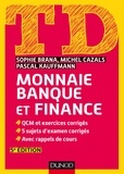 Sophie Brana et Michel Cazals - TD Monnaie, banque et finance - 5e éd..
