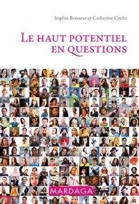 Sophie Brasseur et Catherine Cuche - Le haut potentiel en questions.