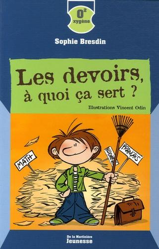 Sophie Bresdin - Les devoirs, à quoi ça sert ?.