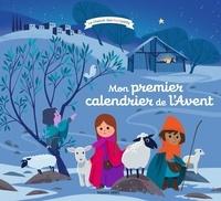 Sophie Brisoult et Sébastien Pelon - Mon premier calendrier de l'Avent.