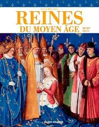 Sophie Brouquet - Les reines de France au Moyen-Age.