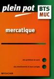 Sophie Brulin et Claudio Godard - Mercatique BTS MUC - Management de l'unité commerciale.
