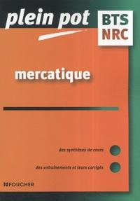 Sophie Brulin et Claudio Godard - Mercatique, négociation et relation client, BTS NRC.