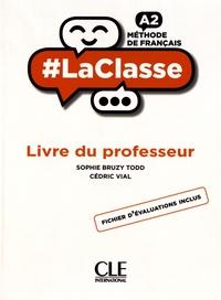 Sophie Bruzy Todd et Cédric Vial - Méthode de français A2 - Livre du professeur.