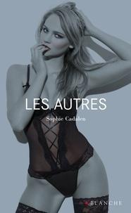 Sophie Cadalen - Les autres.