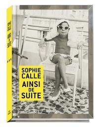 Sophie Calle - Ainsi de suite.
