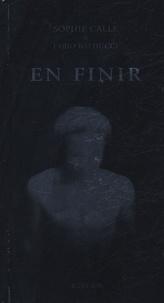 Sophie Calle et Fabio Balducci - En finir.