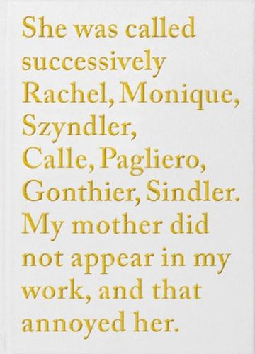 Sophie Calle - Rachel Monique.