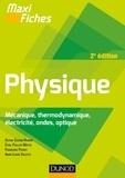 Sophie Cantin-Rivière et Cyril Pailler-Mattei - Maxi fiches de Physique - 2e édition - En 77 fiches.