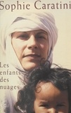 Sophie Caratini et Thierry Marchaisse - Les enfants des nuages.