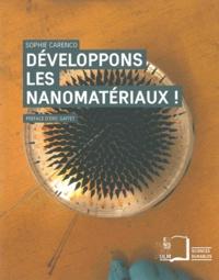 Sophie Carenco - Développons les nanomatériaux !.