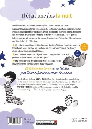 Il était une fois la nuit. 25 histoires du soir pour aider les enfants de 3 à 10 ans à bien dormir